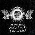 Around the World von LaBrassBanda für 19,99€