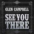 See You There von Glen Campbell für 29,99€