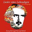 Lieder eines Lebendigen: Georg Herwegh - Poet und Rebell von Die Grenzgänger für 15,99€