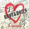 Brot & Rosen von Die Grenzgänger für 15,99€