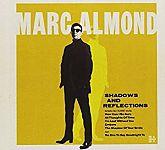Shadows And Reflections Deluxe-Edition von Marc Almond für 18,99€