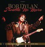 Trouble No More: The Bootleg Series Vol. 131979 - 1981 Deluxe-Edition von Bob Dylan für 149,99 €