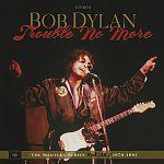 Trouble No More: The Bootleg Series Vol. 131979 - 1981 von Bob Dylan für 69,99€