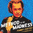 Method To My Madness von Tommy Castro & The Painkillers für 14,99 €