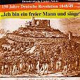 Ich bin ein freier Mann und singe: 150 Jahre Deutsche Revolution - Demokratische Lieder Vol.4 von Verschiedene Interpreten für 11,99€
