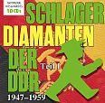 Schlager-Diamanten der DDR Teil I: 1947 - 1959 von Verschiedene Interpreten für 13,99€
