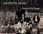 Always On Stage von Grateful Dead für 5,99€