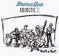 Status Quo: Aquostic II - Thats A Fact für 16,99€