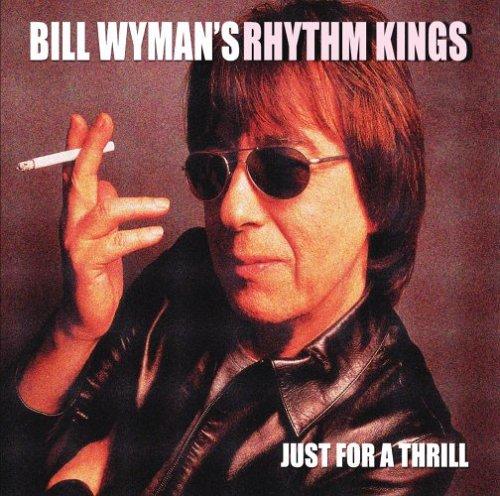 Bill Wyman: Just For A Thrill von Verschiedene Interpreten für 6,99€