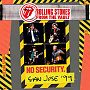 The Rolling Stones: From The Vault: No Security. San Jose '99