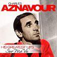Charles Aznavour: Sur Ma Vie - His Greatest Hits für 14,99€