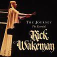 The Journey: The Essential Rick Wakeman von Rick Wakeman für 7,99€