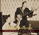 Troubadours: Folk And The Roots Of American Music, Part 3 von Verschiedene Interpreten für 25,99 €