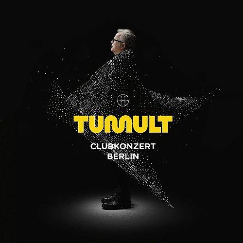 Tumult Clubkonzert Berlin von Herbert Grönemeyer für 17,99€