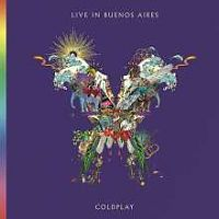 Coldplay: Live In Buenos Aires