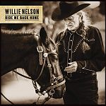 Ride Me Back Home von Willie Nelson für 13,99 €