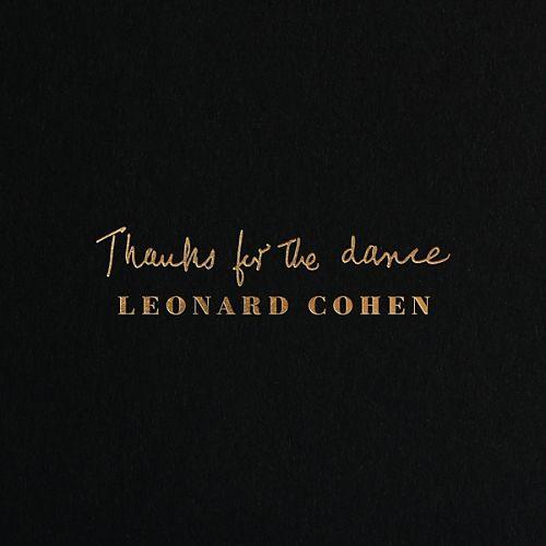 Thanks For The Dance von Leonard Cohen für 27,99€