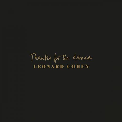 Thanks For The Dance von Leonard Cohen für 17,99€