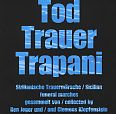 Tod Trauer Trapani von Verschiedene Interpreten für 9,99€