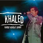 Khouf Ngadji Bahri von Khaled für 1,99€