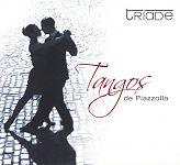Tangos de Piazzolla von Ensemble Triade für 4,99€