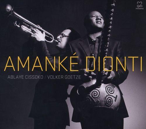 Amanké Dionti von Ablaye & Volker Goetze Cissoko für 14,99€