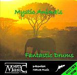 Mystic Animals - Fantastic Drums von Verschiedene Interpreten für 2,99€