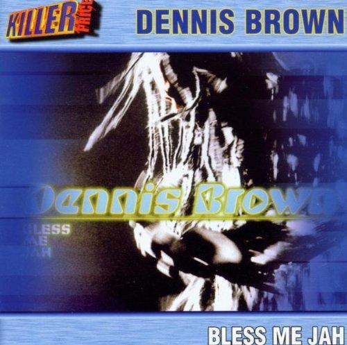 Bless Me Jah von Dennis Brown für 4,99€