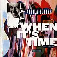 When its time von Attila Zoller für 6,99€