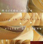 Live in Montreal von Marcos& Victor Biglione Valle für 4,99€