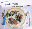 Well to the bone von Scott Henderson für 5,99 €