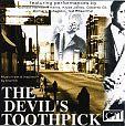 The Devils Toothpick - Music from and inspired by the film von Verschiedene Interpreten für 4,99€