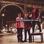Young Blood von Adam Kromelow Trio für 6,99€