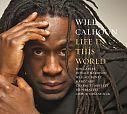 Life in this world von Will Calhoun für 6,99€