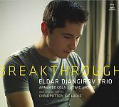 Breakthrough von Eldar Djangirov Trio für 15,99€