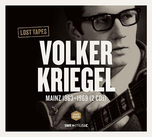 Lost Tapes - Mainz 1963-1969 von Volker Kriegel für 6,99€