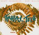 Thick von Tribal Tech für 5,99€