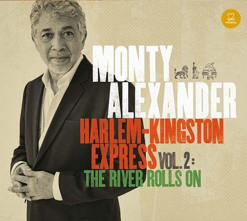 Harlem-Kingston Express Vol. 2: The River Rolls On von Monty Alexander für 6,99€