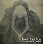 Recado Bossa Nova Japan Import von Eric Alexander Quartet für 12,99€