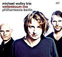 Weltentraum Live - Philharmonie Berlin von Michael Wollny Trio für 11,99€