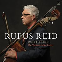 "Rufus Reid: ""Quiet Pride: The Elizabeth Catlett Project"""