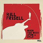 When You Wish Upon a Star von Bill Frisell für 17,99€