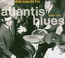 Atlantis Blues Basel 1962 von Elsie Bianchi Trio für 6,99€