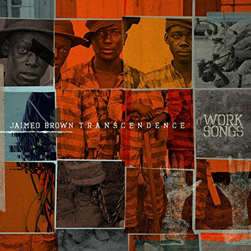Work Songs von Jaimeo Brown Transcendence für 14,99 €