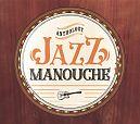 Jazz Manouche Anthology von Verschiedene Interpreten für 19,99€