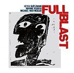 Full Blast von Peter Brötzmann für 9,99€