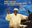 The Storyteller von Randy Weston and his African Rhytms Sextet für 6,99€