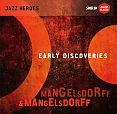 Early Discoveries von Albert & Emil Mangelsdorff für 15,99€
