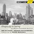 Rhapsody In Swing - Ellington Gershwin Nestico: 2011 Kulturpalast Dresden von SWR Big Band für 4,99€