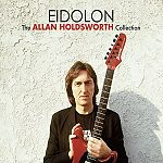 Eidolon - The Allan Holdsworth Collection von Allan Holdsworth für 17,99 €